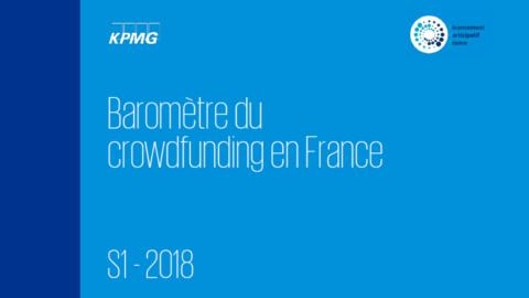 Dernier baromètre du financement participatif hexagonal – KPMG (1er semestre 2018)