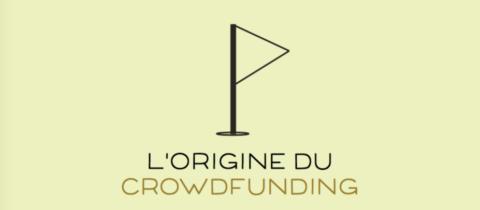 Retour aux sources du crowdfunding…