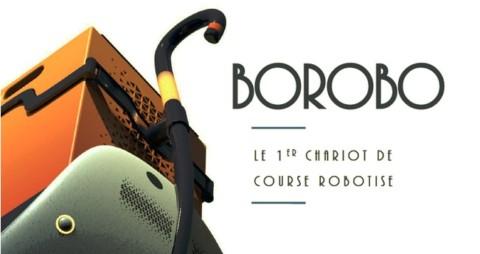 1er chariot de course robotisé, Borobo surfe sur un marché très porteur.
